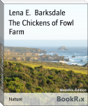 The Chickens of Fowl Farm