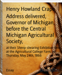 Address delivered, Governor of Michigan, before the Central Michigan Agricultural Society,