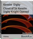 Closet of Sir Kenelm Digby Knight Opened