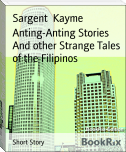 Anting-Anting Stories And other Strange Tales of the Filipinos