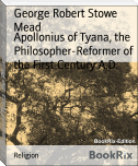 Apollonius of Tyana, the Philosopher-Reformer of the First Century A.D.