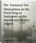 Observations on the Florid Song or Sentiments on the Ancient and Modern Singers