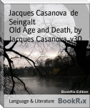 Old Age and Death, by Jacques Casanova, v30