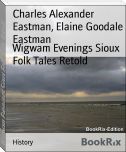 Wigwam Evenings Sioux Folk Tales Retold