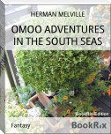 OMOO ADVENTURES IN THE SOUTH SEAS