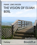 THE VISION OF ELIJAH BERL