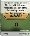 Northern Nut Growers Association Report of the Proceedings at the Twenty-Fourth Annual Meeting