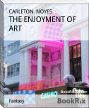 THE ENJOYMENT OF ART