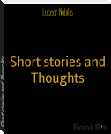 Short stories and Thoughts