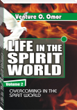 Life In The  Spirit Volume -2