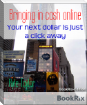 Bringing in cash online