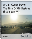 The Firm Of Girdlestone (fiscle part-VI)