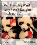 Lady Rose'S Daughter (fiscle part-VI)