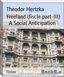 Freeland (fiscle part-III)      A Social Anticipation
