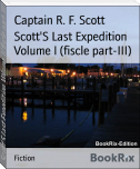 Scott'S Last Expedition Volume I (fiscle part-III)