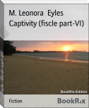 Captivity (fiscle part-VI)