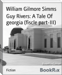Guy Rivers: A Tale Of georgia (fiscle part-III)
