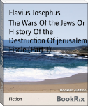 The Wars Of the Jews Or History Of the Destruction Of jerusalem Fiscle (Part-I)