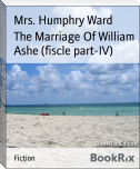 The Marriage Of William Ashe (fiscle part-IV)