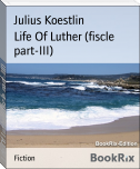 Life Of Luther (fiscle part-III)