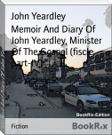 Memoir And Diary Of John Yeardley, Minister Of The Gospel (fiscle part-IV)