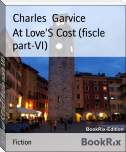 At Love'S Cost (fiscle part-VI)