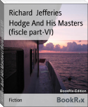 Hodge And His Masters (fiscle part-VI)