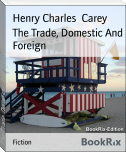 The Trade, Domestic And Foreign