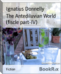 The Antediluvian World (fiscle part-IV)