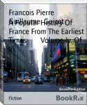 A Popular History Of France From The Earliest Times        Volume Iv. Of Vi.