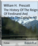 The History Of The Reign Of Ferdinand And Isabella The Catholic, V2