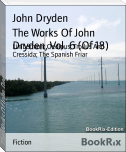 The Works Of John Dryden, Vol. 6 (Of 18)