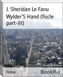 Wylder'S Hand (fiscle part-III)