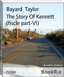 The Story Of Kennett (fiscle part-VI)