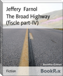 The Broad Highway (fiscle part-IV)