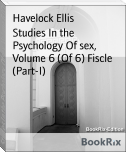 Studies In the Psychology Of sex, Volume 6 (Of 6) Fiscle (Part-I)