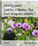 Charles O'Malley, The Irish Dragoon, Volume 1 (Of 2) (fiscle part-III)