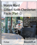 Gilbert Keith Chesterton Fiscle (Part-I)