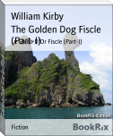 The Golden Dog Fiscle (Part-I)