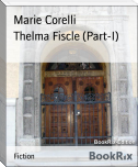 Thelma Fiscle (Part-I)