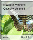 Queechy, Volume I