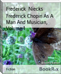 Frederick Chopin As A Man And Musician, Volume 1