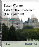 Hills Of the Shatemuc (fiscle part-III)