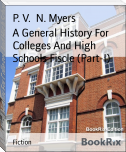 A General History For Colleges And High Schools Fiscle (Part-I)