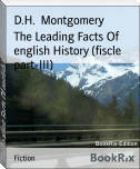 The Leading Facts Of english History (fiscle part-III)