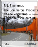 The Commercial Products Of The Vegetable Kingdom (fiscle part-III)