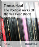 The Poetical Works Of thomas Hood (fiscle part-III)