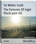 The Fortunes Of nigel (fiscle part-III)
