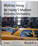 Mr Honey'S Medium Business Dictionary (English-German) (C)2001, 2002  By Winfried Honig