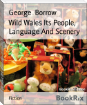 Wild Wales Its People, Language And Scenery